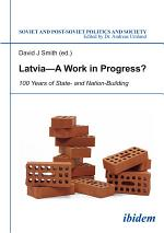 Latvia -- A Work in Progress?
