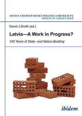 Latvia    A Work in Progress