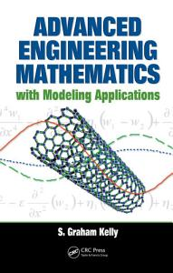 Advanced Engineering Mathematics with Modeling Applications