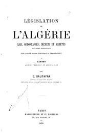 Législation de l'Algérie: lois, ordonnances, décrets et arrêtés, Volume1