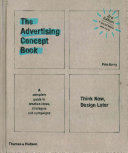 The Advertising Concept Book  First