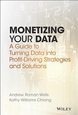 Monetizing Your Data