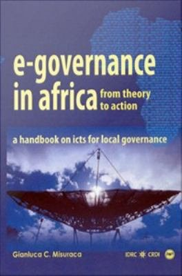 E Governance in Africa  from Theory to Action