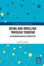 Being and Dwelling through Tourism PDF