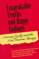 Unspeakable Truths and Happy Endings