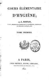 Cours élémentaire d'hygiène: Volume1