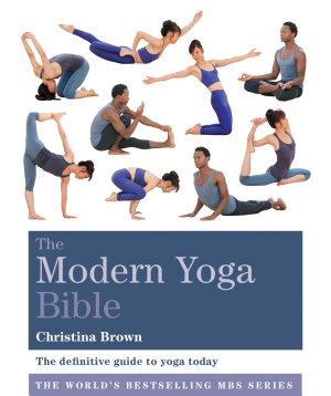 The Modern Yoga Bible PDF