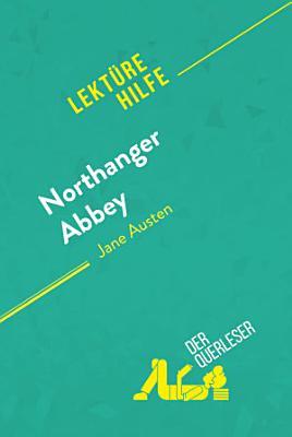 Northanger Abbey Von Jane Austen Lekturehilfe