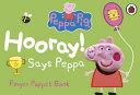 Hooray! Says Peppa