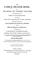 The Family Prayer Book  According to the Protestant Episcopal Church in the U  S  of Amerika PDF
