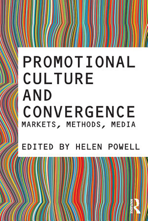 Promotional Culture and Convergence PDF
