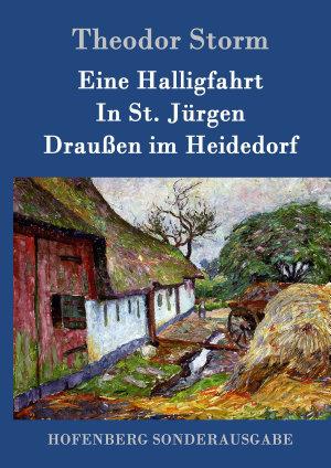 Eine Halligfahrt   In St  J  rgen   Drau  en im Heidedorf PDF