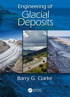 Engineering of Glacial Deposits PDF