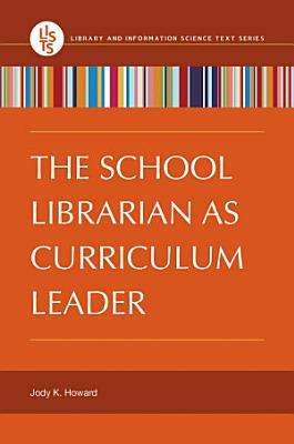 The School Librarian as Curriculum Leader PDF