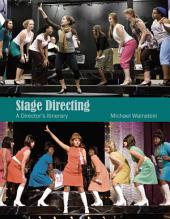 Stage Directing: A Director's Itinerary