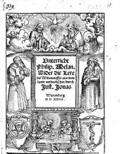 Unterricht ... wider die Lere der Widerteuffer aus dem Latin verdeutschet durch J. Jonas. MS. notes