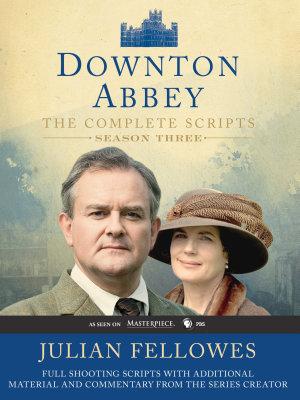 Downton Abbey Script Book Season 3