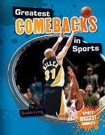 Greatest Comebacks in Sports