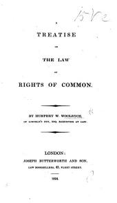 A Treatise on the Law of Rights of Common