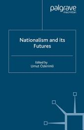 Nationalism and its Futures