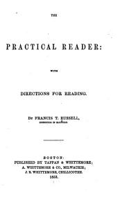 The Practical Reader: With Directions for Reading