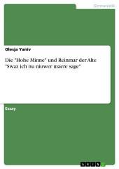 """Die """"Hohe Minne"""" und Reinmar der Alte """"Swaz ich nu niuwer maere sage"""""""