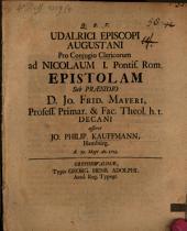 Udalrici episcopi Augustani pro coniugio clericorum ad Nicolaum I. Pontif. Rom. epistolam