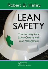 Lean Safety: Transforming your Safety Culture with Lean Management