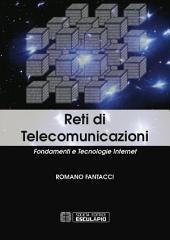 Reti di Telecomunicazioni: Fondamenti e Tecnologie Internet