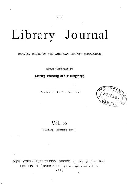 Download The Library Journal Official Organ of the American Library Association Chiefly Devoted to Library Economy and Bibliography Book
