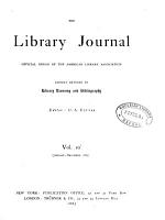 The Library Journal Official Organ of the American Library Association Chiefly Devoted to Library Economy and Bibliography PDF