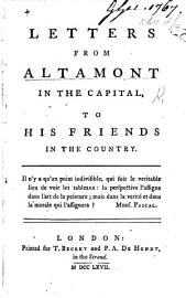 Letters From Altamont In The Capital To His Friends In The Country   By Charles Jenner