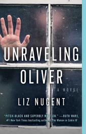 Unraveling Oliver: A Novel