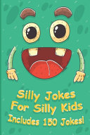 Silly Jokes For Silly Kids
