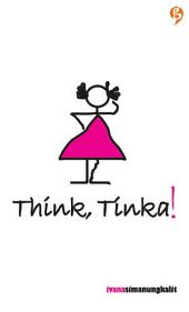 Think, Tinka!
