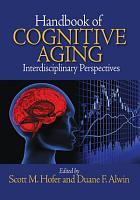 Handbook of Cognitive Aging PDF