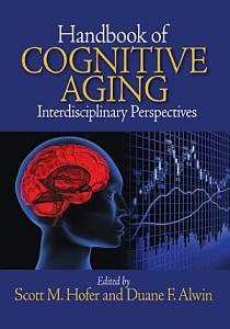 Handbook of Cognitive Aging Book