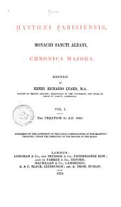 Matthæi Parisiensis, Monachi Sancti Albani, Chronica Majora: Issue 57, Volume 1