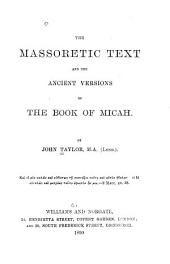The Massoretic Text and the Ancient Versions of the Book of Micah