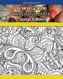 Ariana Grande Coloring Book Songs Edition