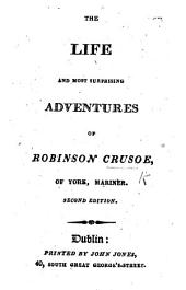 "The Life and Surprising Adventures of Robinson Crusoe' etc. With ""Verses supposed to be written by Alex. Selkirk,"" by William Cowper"