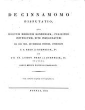De cinnamomo disputatio: qua hortum medicum bonnensem, feliciter instructum, rite inauguraturi res eius viris, rei herbariae studiosis