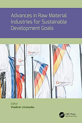 Advances in raw material industries for sustainable development goals