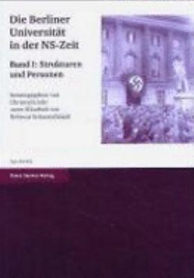 Die Berliner Universit  t in der NS Zeit PDF