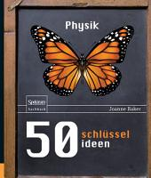50 Schl  sselideen Physik PDF