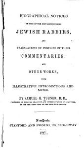 Biographical Notices of Some of the Most Distinguished Jewish Rabbies: And Translations of Portions of Their Commentaries, and Other Works, with Illustrative Introductions and Notes