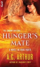 Hunger's Mate Part 3: A Paranormal Shapeshifter Werejaguar Romance