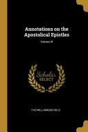 Annotations on the Apostolical Epistles;