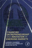 Financiing Entrepreneurship and Innovation in Emerging Markets