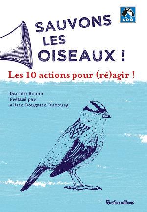 Sauvons les oiseaux   10 actions pour  r   agir   PDF